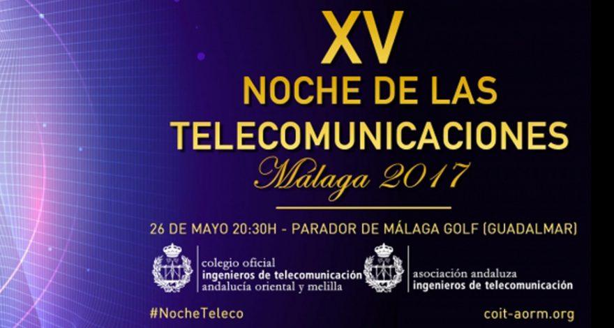 Anuncio de la XV edición de la Noche de las Telecomunicaciones 2017 en el que aparece el lugar, hora y fecha