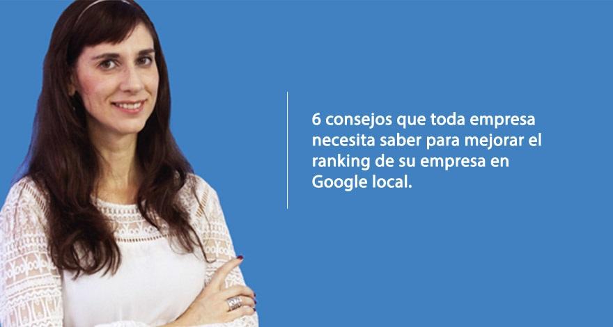 Una mujer acompañada un texto que ofrece seis consejos para mejorar el ranking en Google Local