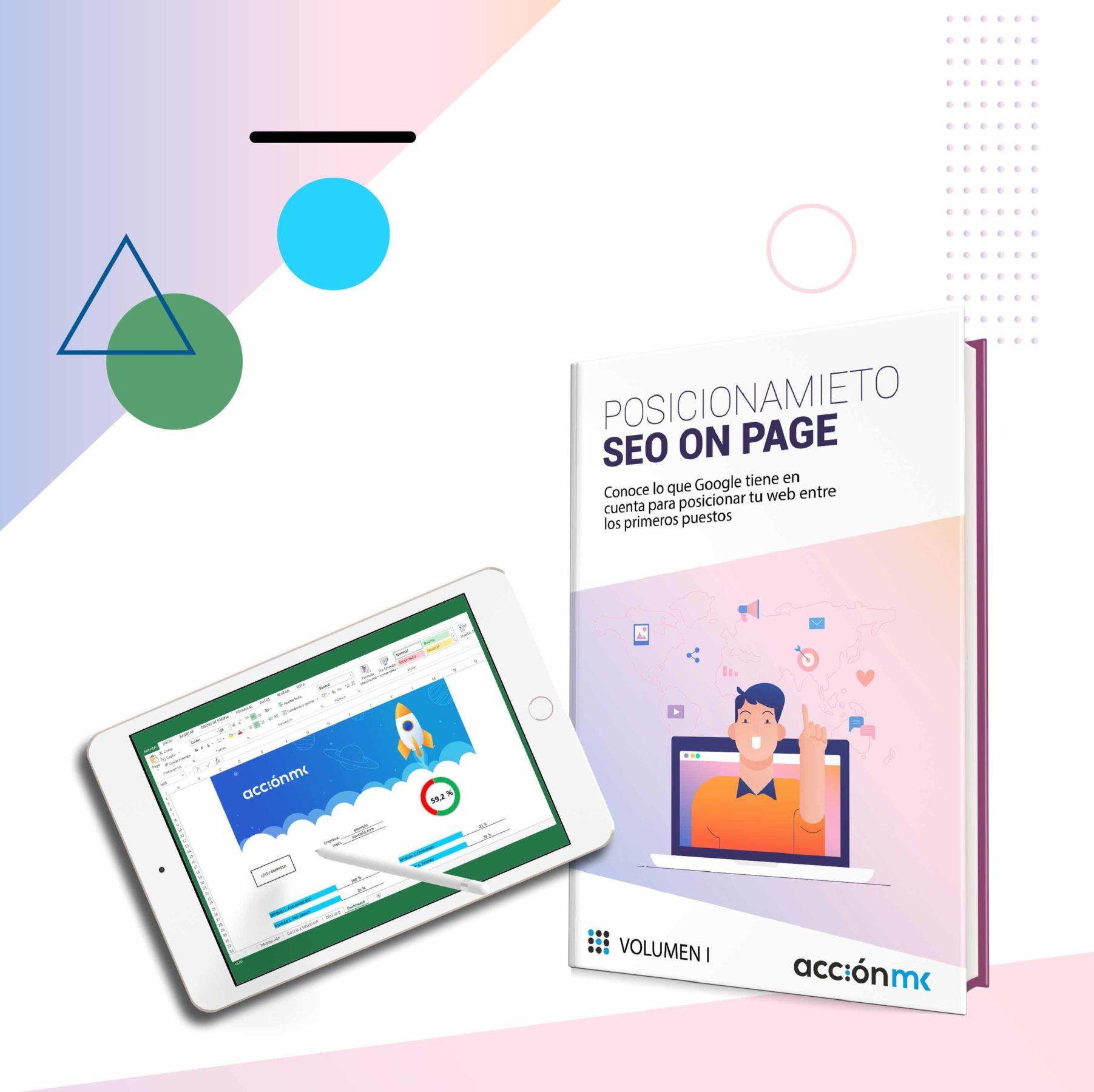 Portada del ebook de AcciónMK en el que se explica el posicionamiento SEO y una tablet con una plantilla de Excel de auditoría de SEO